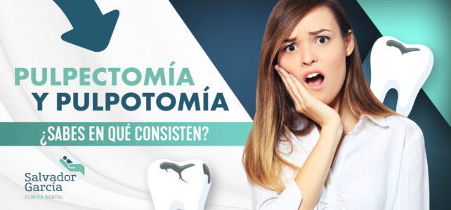 Pulpectomía y pulpotomía: tratamientos de endodoncia en odontopediatría