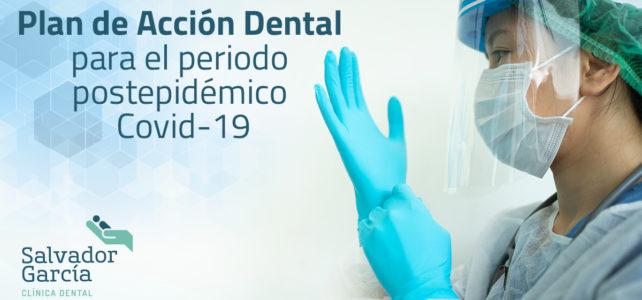 Plan de Acción Dental para el periodo postepidémico COVID-19