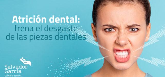 Atrición dental: frena el desgaste de las piezas dentales