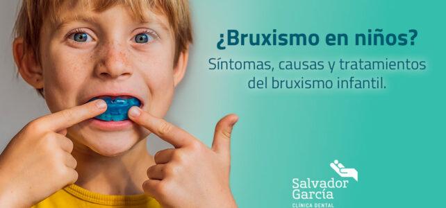 ¿Bruxismo en niños? Síntomas, causas y tratamientos del bruxismo infantil.