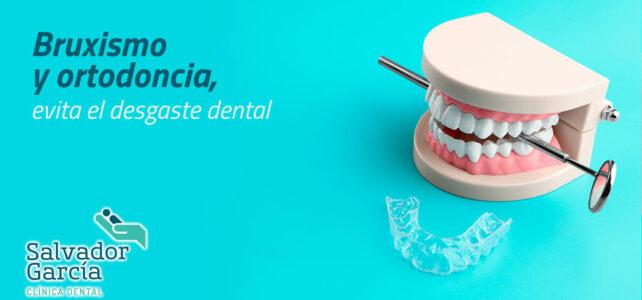 Bruxismo y ortodoncia, evita el desgaste dental