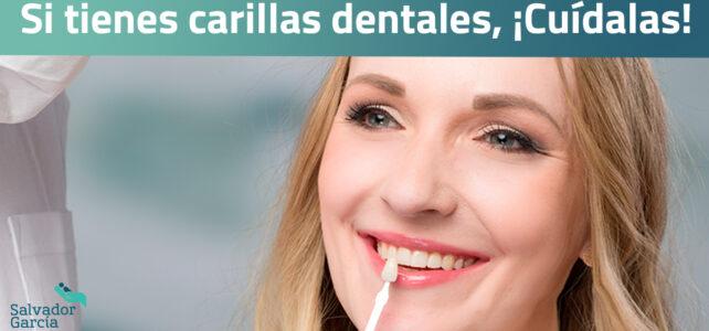 Si tienes carillas dentales, ¡Cuídalas!